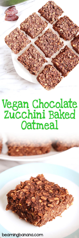Vegan Chocolate Zucchini Baked Oatmeal Beaming Banana